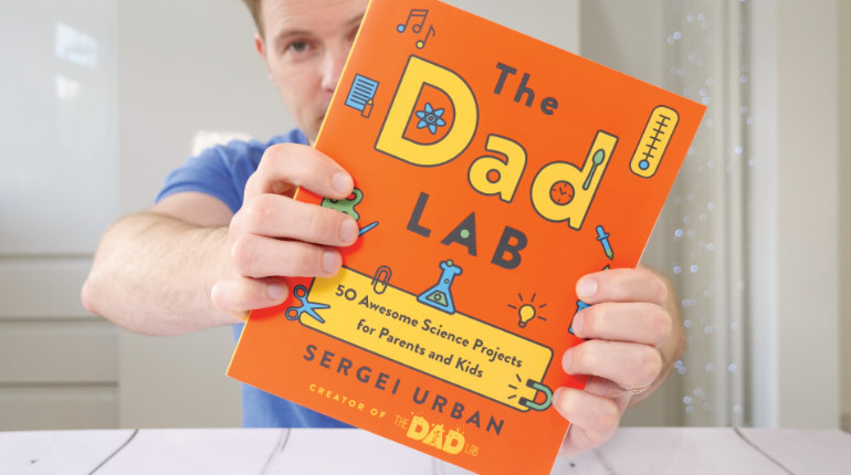 TheDadLab: 50 Awesome Science Projects for Parents and Kids by Sergei Urban Video